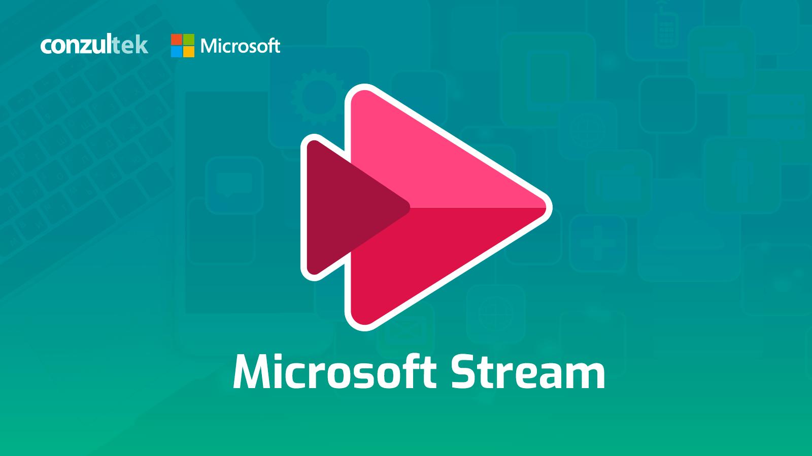 ¿Qué es y para qué sirve Microsoft Stream?